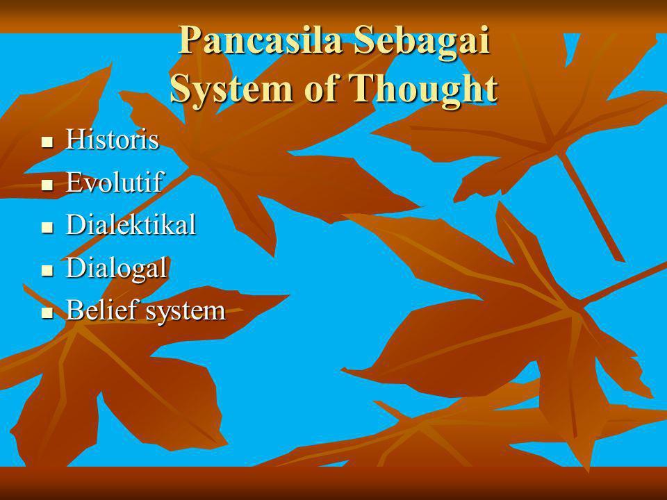 Pancasila Sebagai System of Thought
