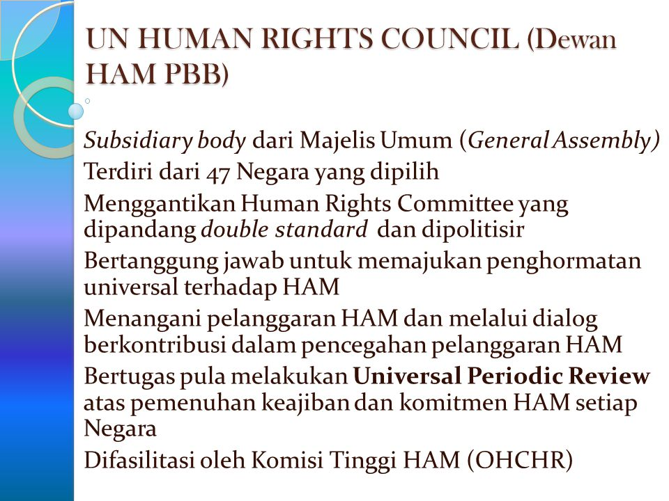 UN HUMAN RIGHTS COUNCIL (Dewan HAM PBB)