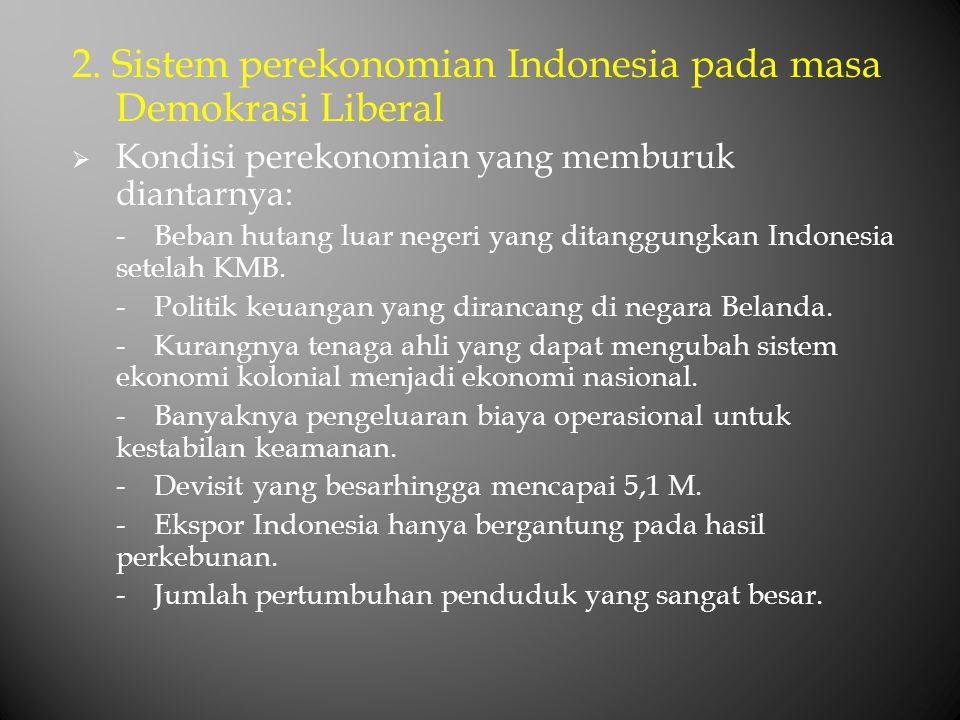 2. Sistem perekonomian Indonesia pada masa Demokrasi Liberal