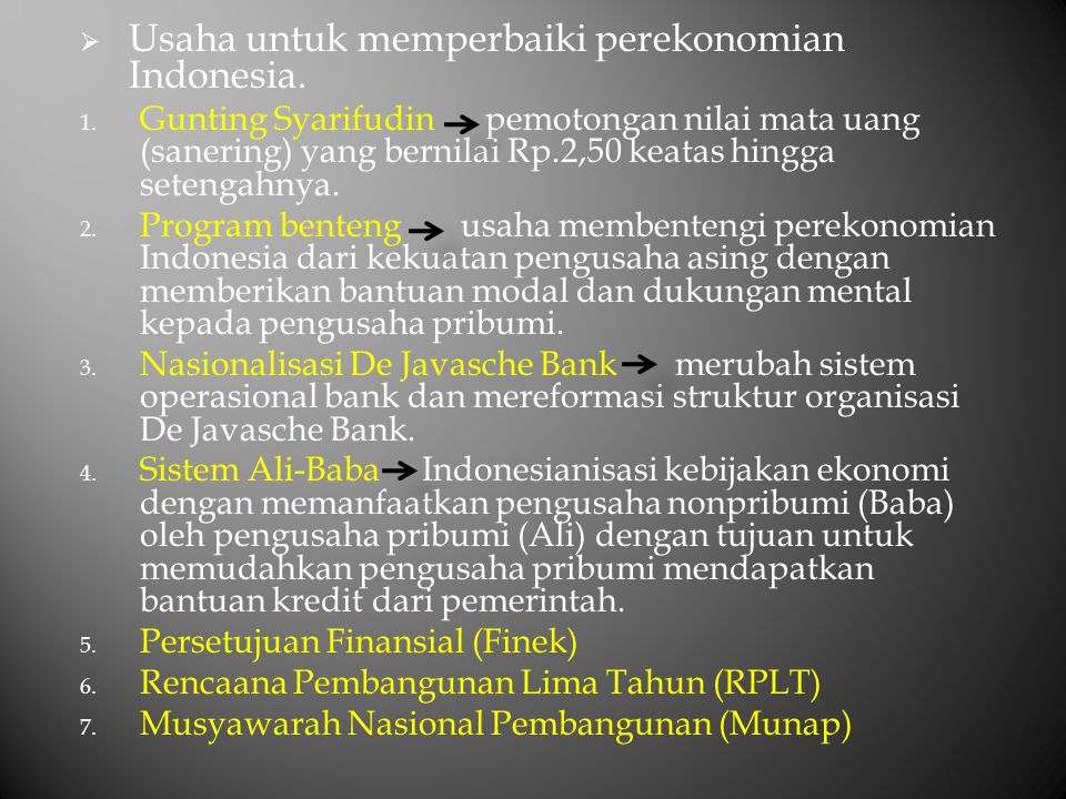 Usaha untuk memperbaiki perekonomian Indonesia.