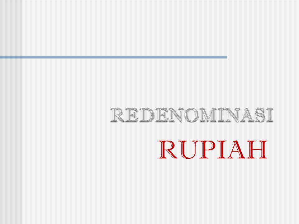 REDENOMINASI RUPIAH