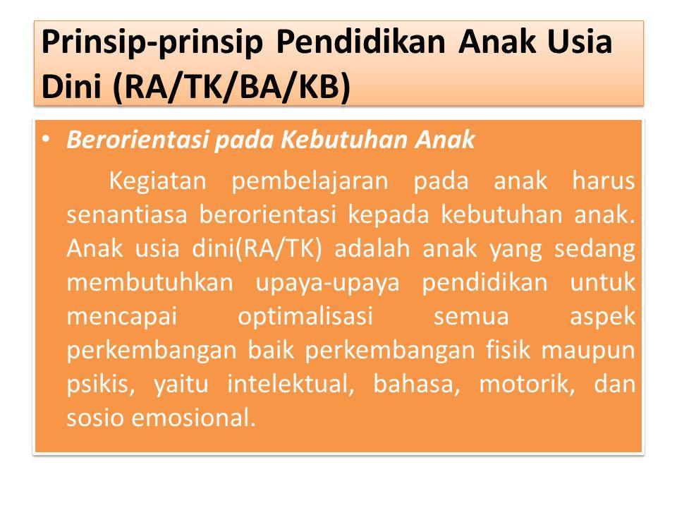 Prinsip-prinsip Pendidikan Anak Usia Dini (RA/TK/BA/KB)