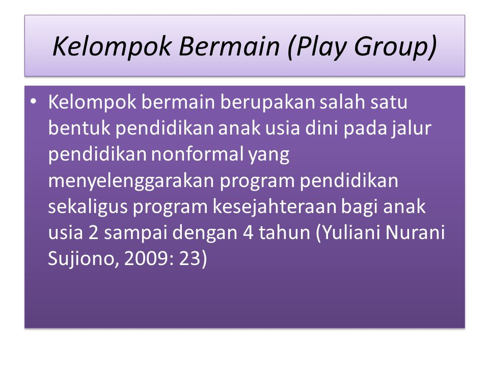 Kelompok Bermain (Play Group)