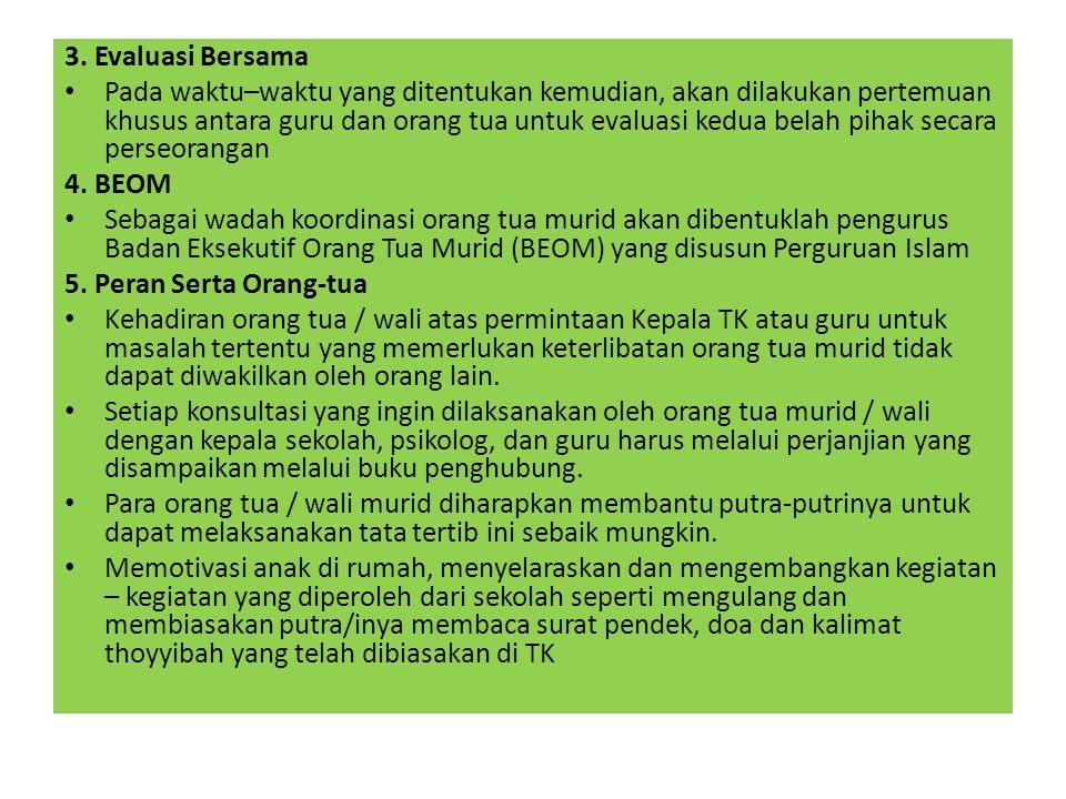 3. Evaluasi Bersama