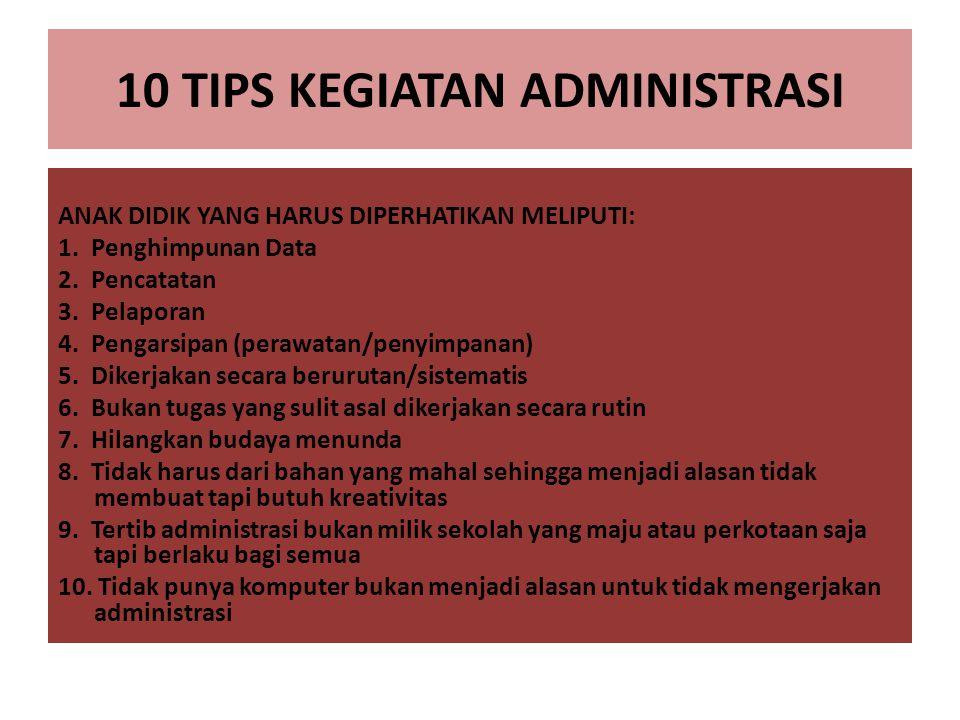 10 TIPS KEGIATAN ADMINISTRASI