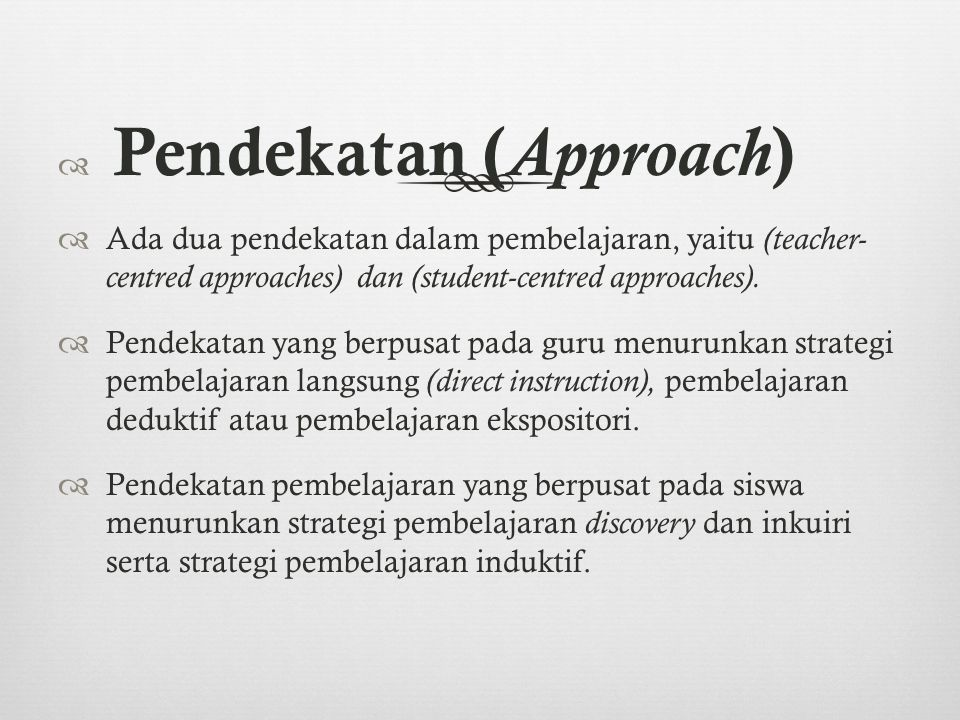 Pendekatan (Approach)