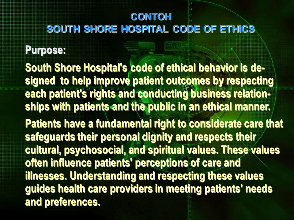 CONTOH SOUTH SHORE HOSPITAL CODE OF ETHICS. Purpose: