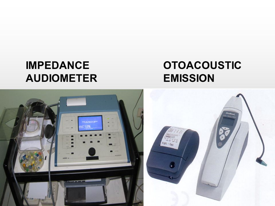 IMPEDANCE AUDIOMETER OTOACOUSTIC EMISSION