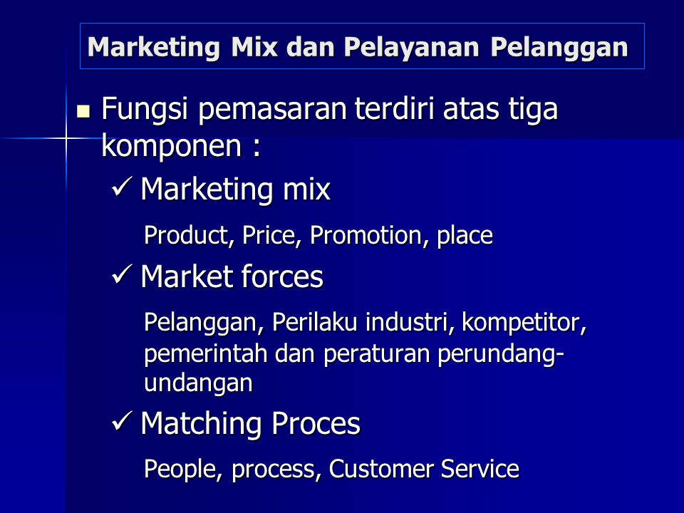 Marketing Mix dan Pelayanan Pelanggan