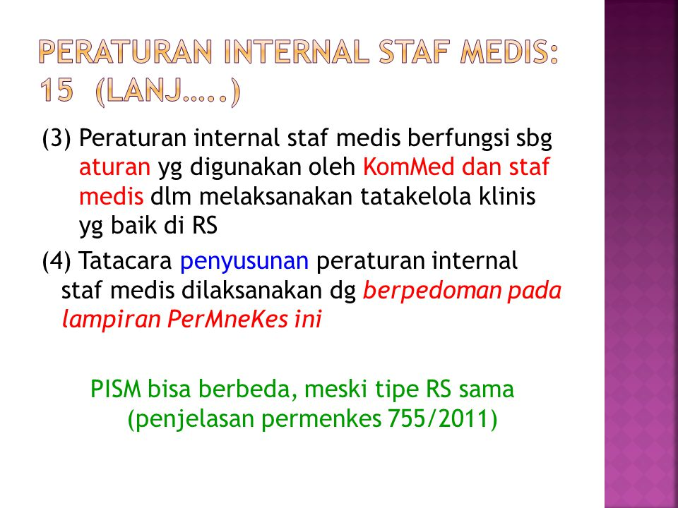 Peraturan internal staf medis: 15 (lanj…..)