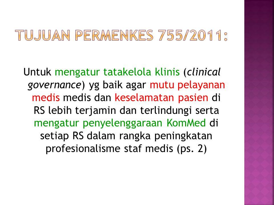 Tujuan permenkes 755/2011: