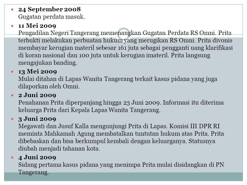 24 September 2008 Gugatan perdata masuk.