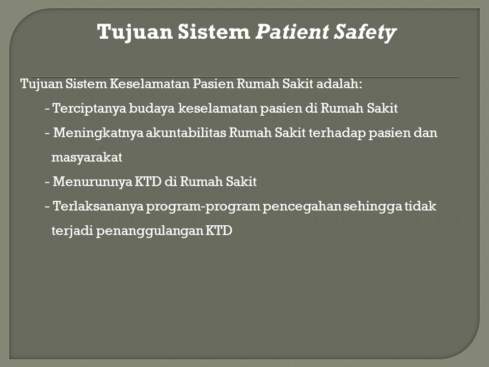 Tujuan Sistem Patient Safety