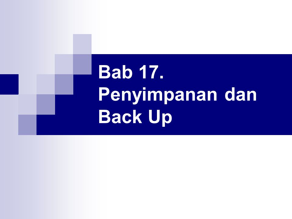 Bab 17. Penyimpanan dan Back Up
