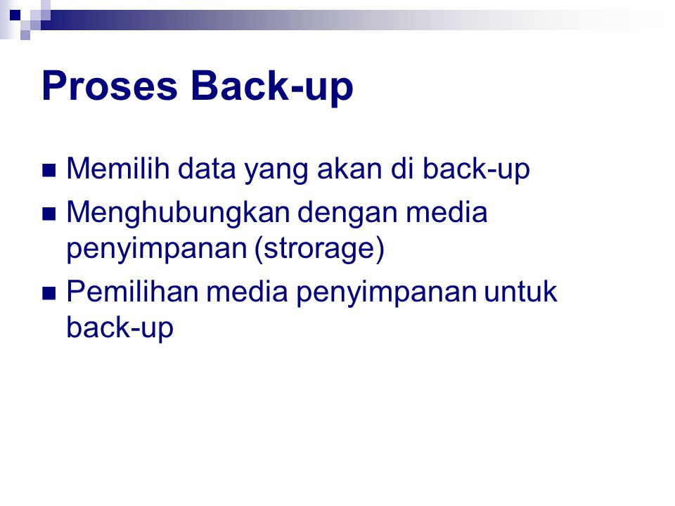 Proses Back-up Memilih data yang akan di back-up