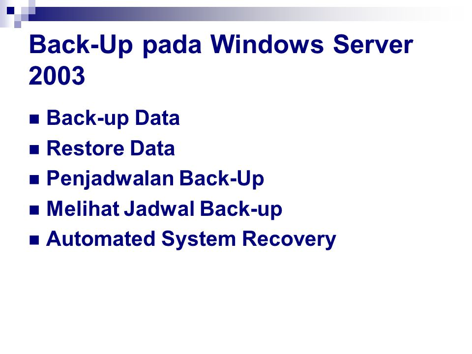 Back-Up pada Windows Server 2003