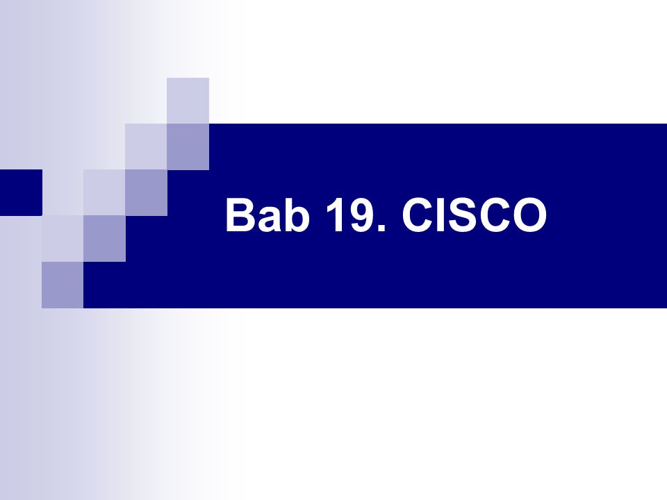 Bab 19. CISCO