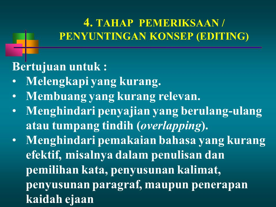 4. TAHAP PEMERIKSAAN / PENYUNTINGAN KONSEP (EDITING)