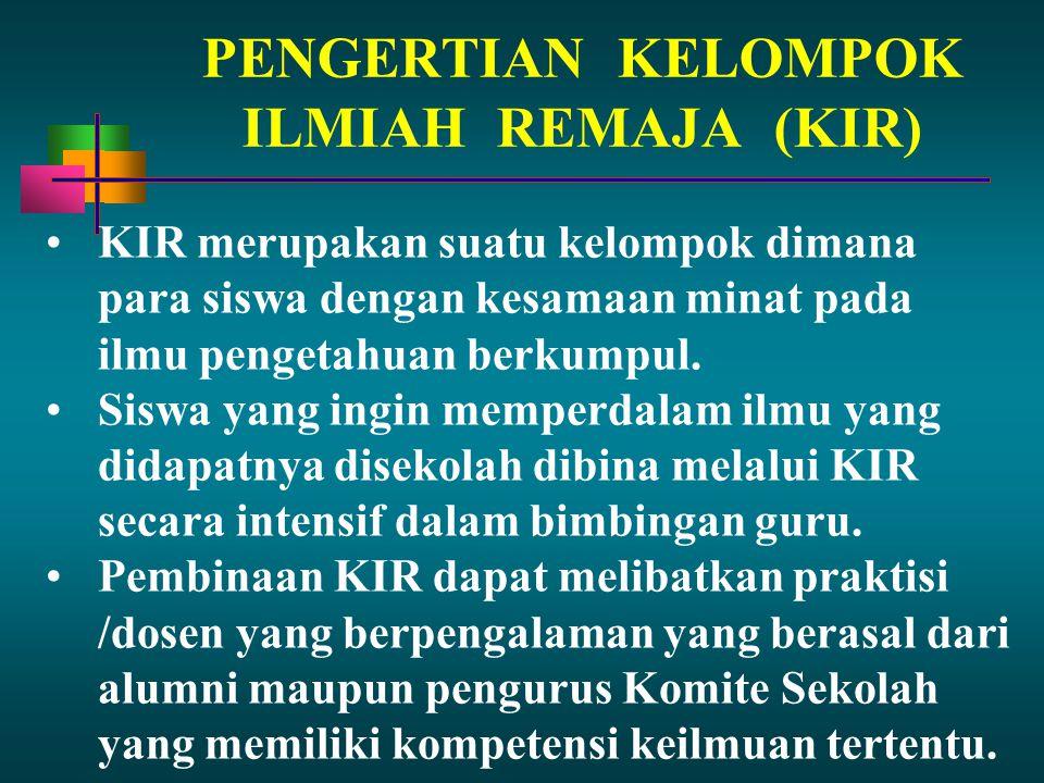 PENGERTIAN KELOMPOK ILMIAH REMAJA (KIR)