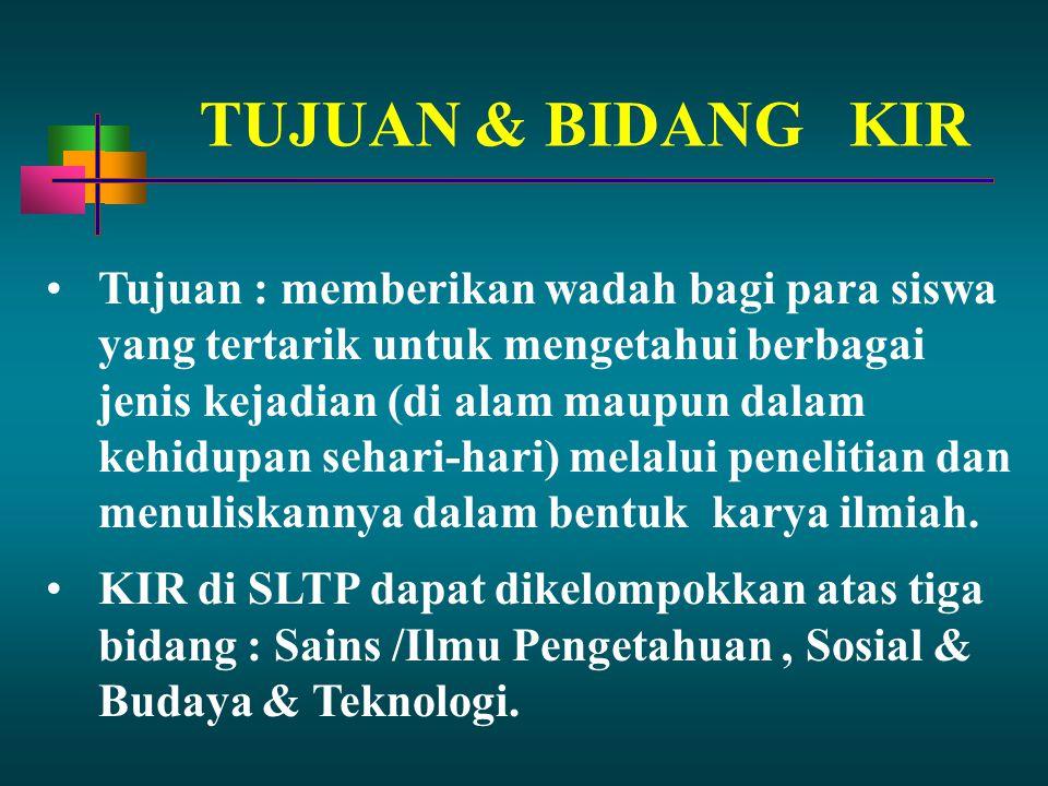 TUJUAN & BIDANG KIR