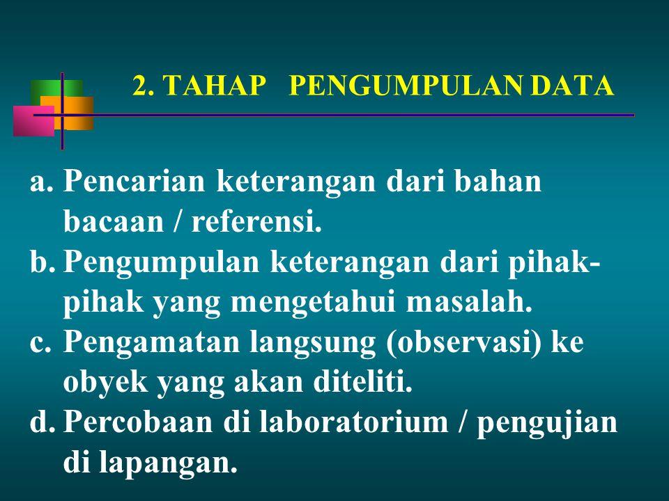 2. TAHAP PENGUMPULAN DATA