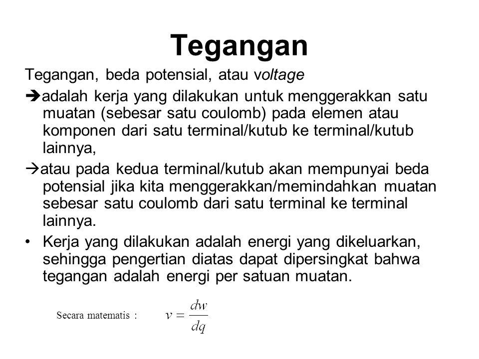 Tegangan Tegangan, beda potensial, atau voltage