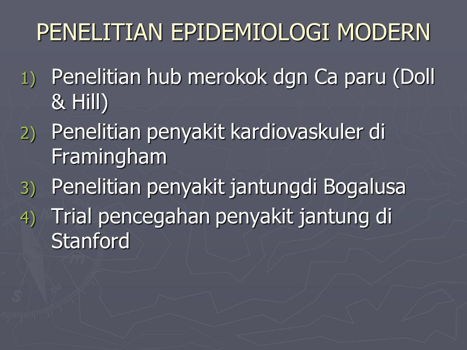 PENELITIAN EPIDEMIOLOGI MODERN
