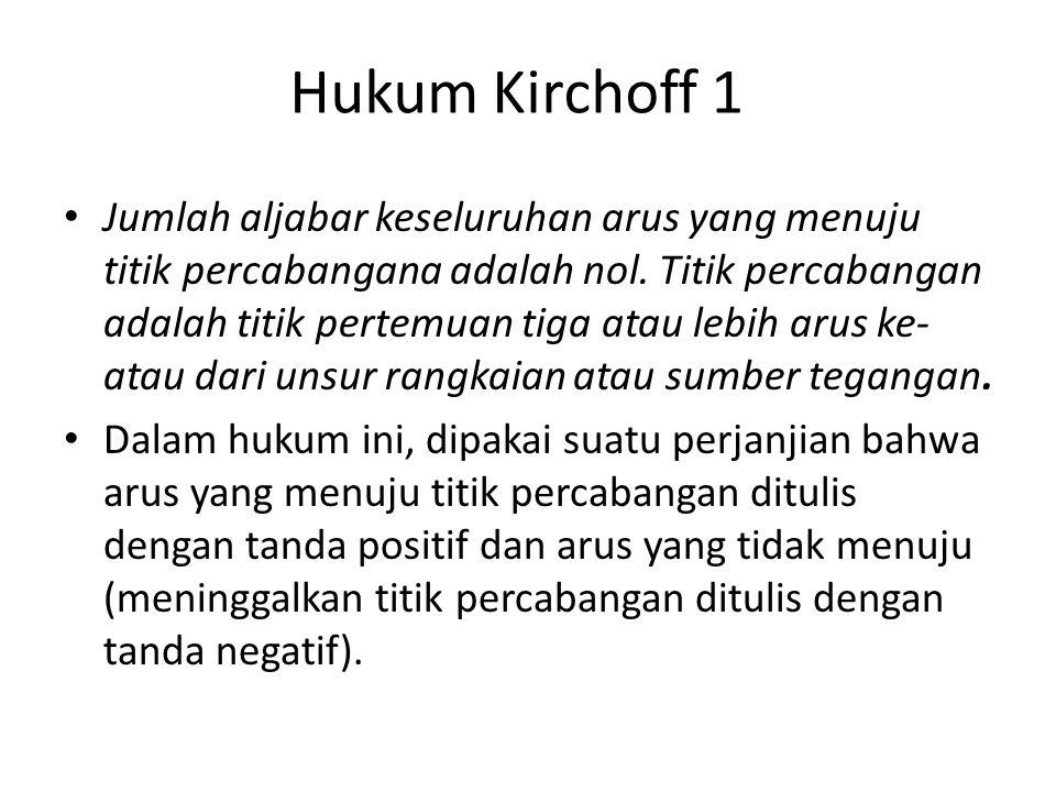 Hukum Kirchoff 1