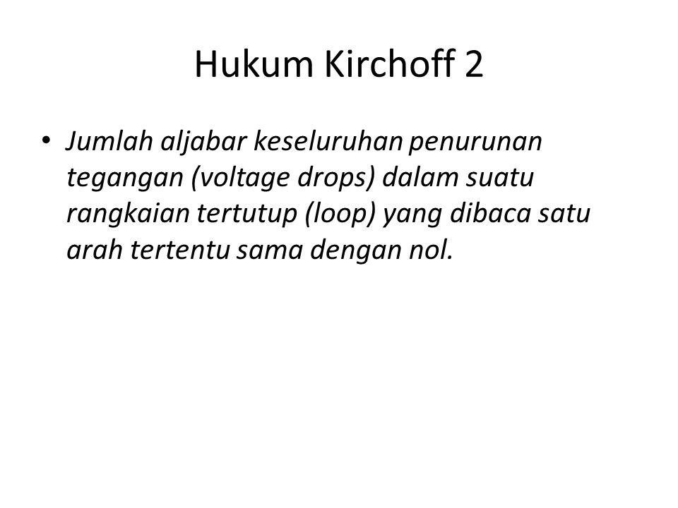 Hukum Kirchoff 2