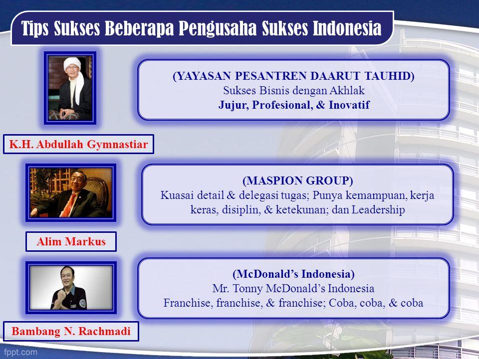 Tips Sukses Beberapa Pengusaha Sukses Indonesia