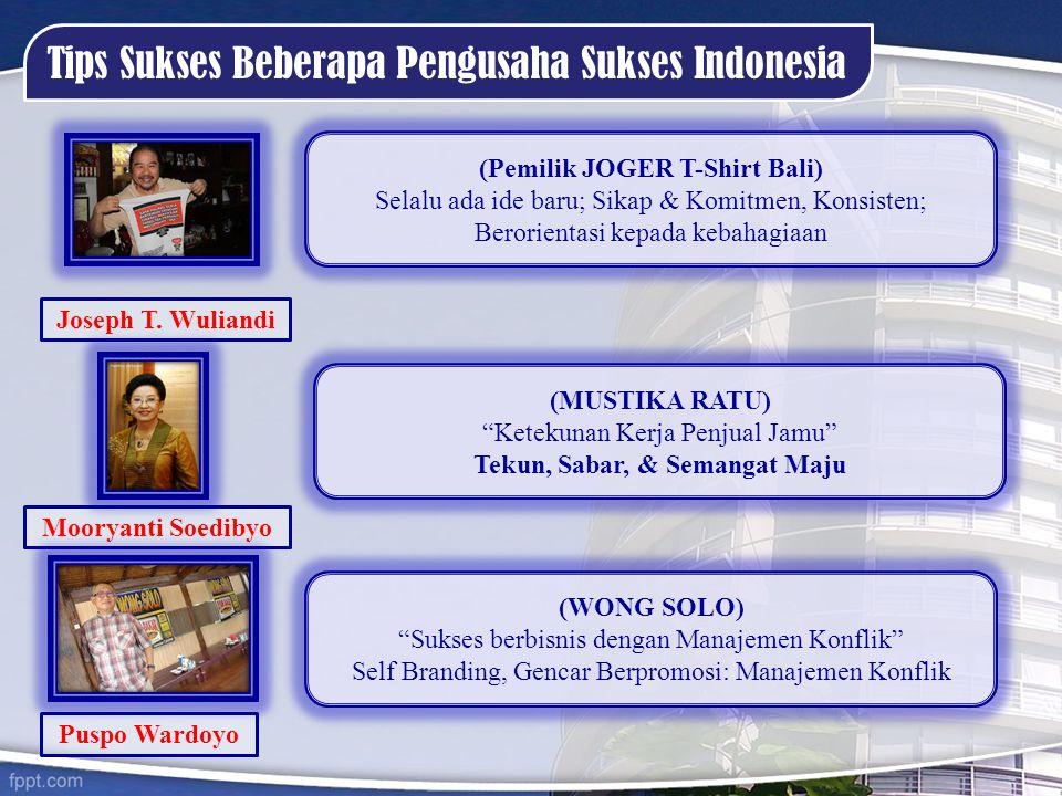 (Pemilik JOGER T-Shirt Bali) Tekun, Sabar, & Semangat Maju