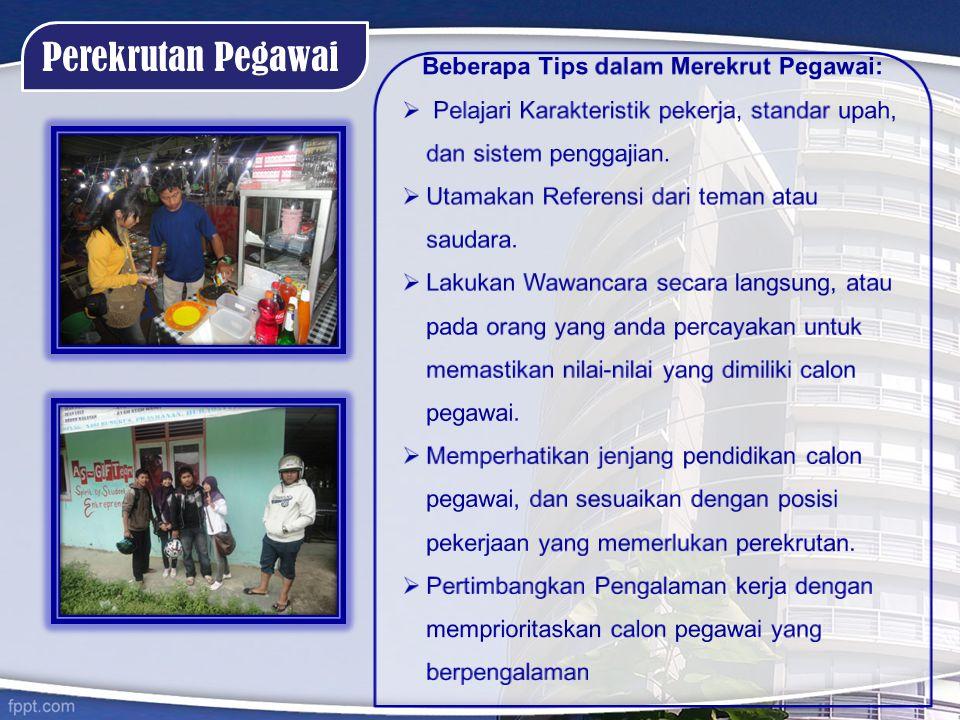 Beberapa Tips dalam Merekrut Pegawai: