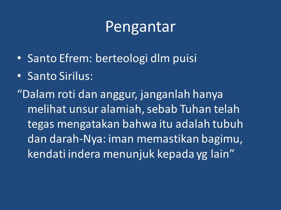 Pengantar Santo Efrem: berteologi dlm puisi Santo Sirilus: