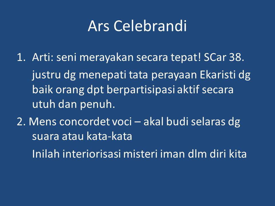 Ars Celebrandi Arti: seni merayakan secara tepat! SCar 38.
