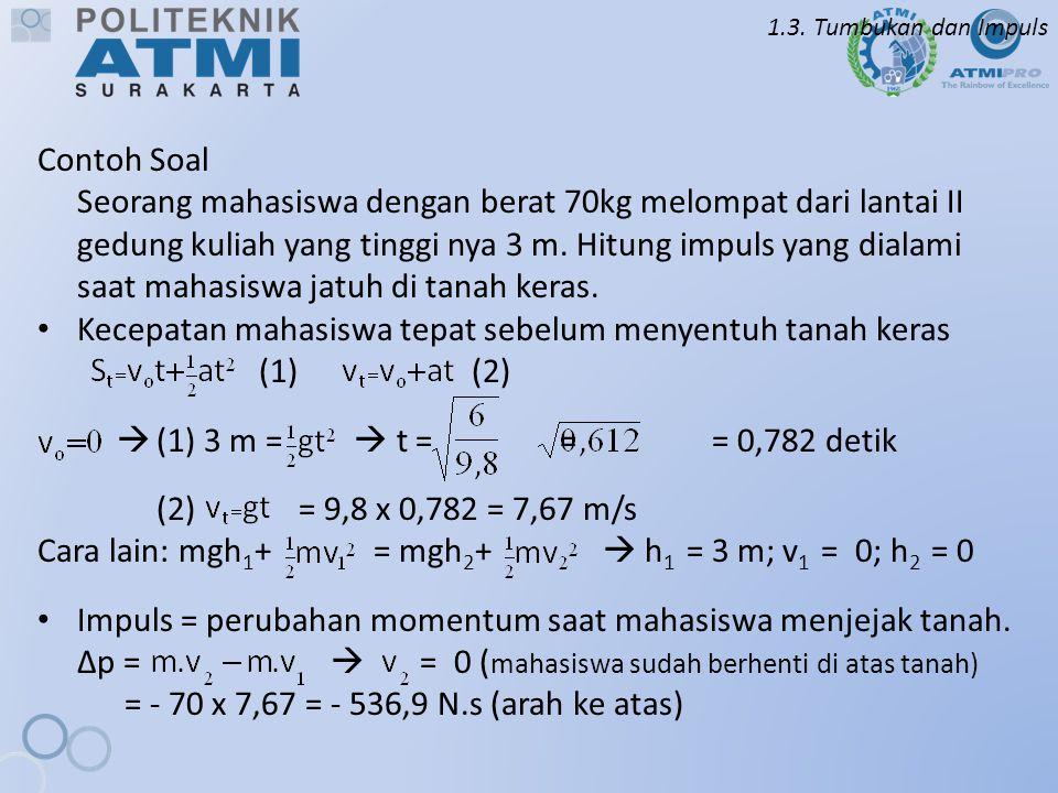 Kecepatan mahasiswa tepat sebelum menyentuh tanah keras (1) (2)