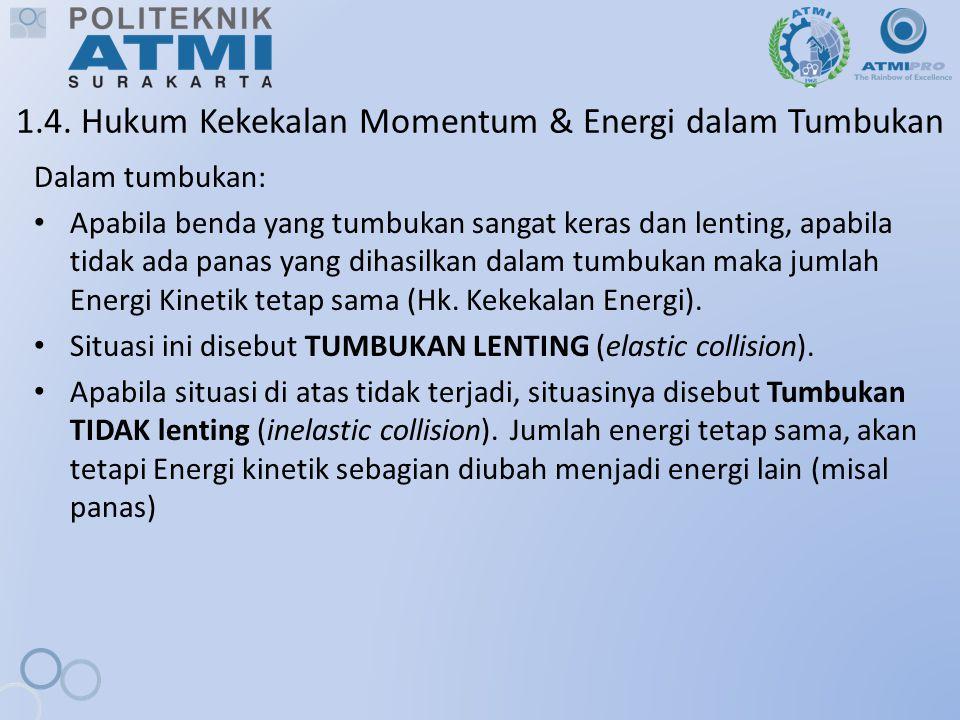 1.4. Hukum Kekekalan Momentum & Energi dalam Tumbukan