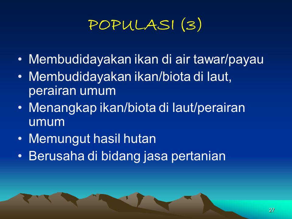 POPULASI (3) Membudidayakan ikan di air tawar/payau