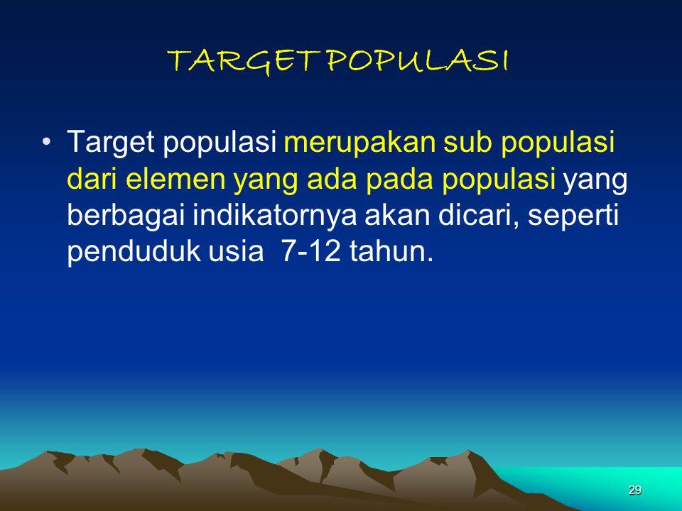 TARGET POPULASI