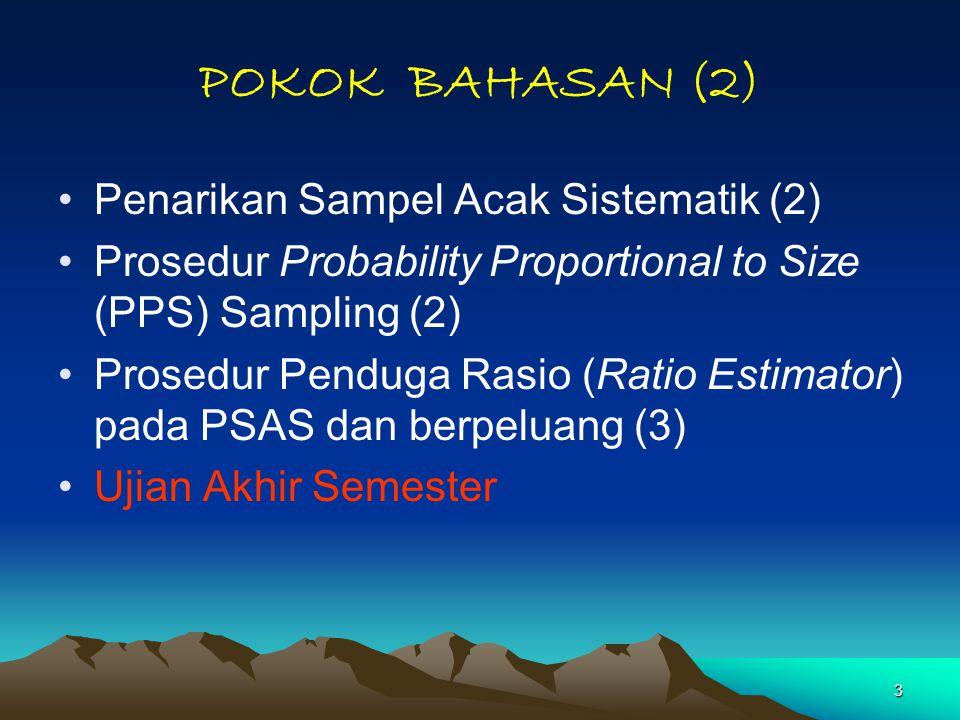 POKOK BAHASAN (2) Penarikan Sampel Acak Sistematik (2)