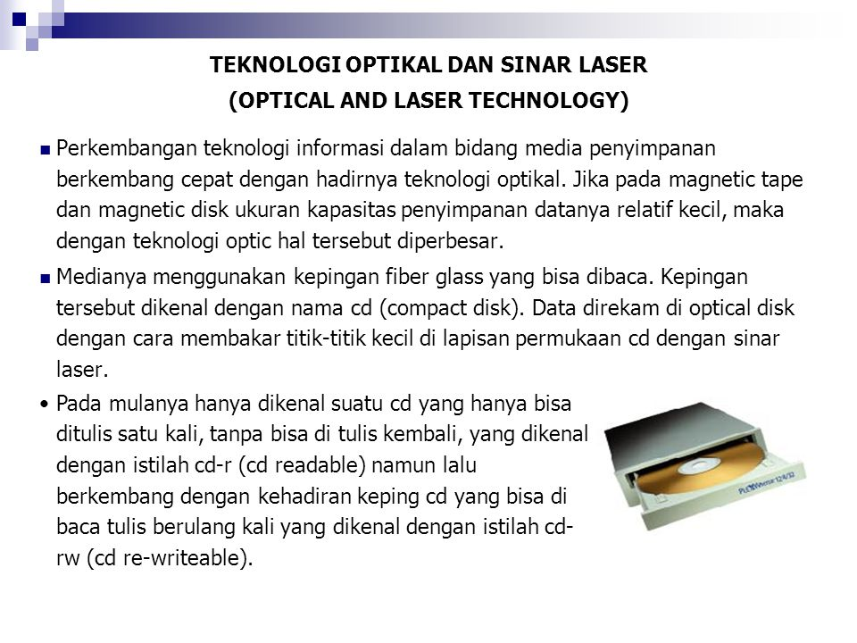 TEKNOLOGI OPTIKAL DAN SINAR LASER (OPTICAL AND LASER TECHNOLOGY)