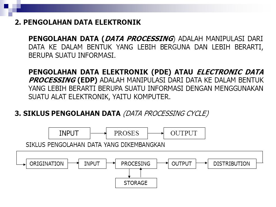 2. PENGOLAHAN DATA ELEKTRONIK