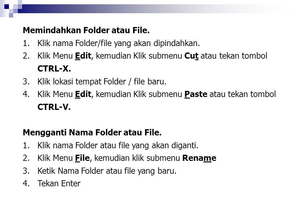 Memindahkan Folder atau File.