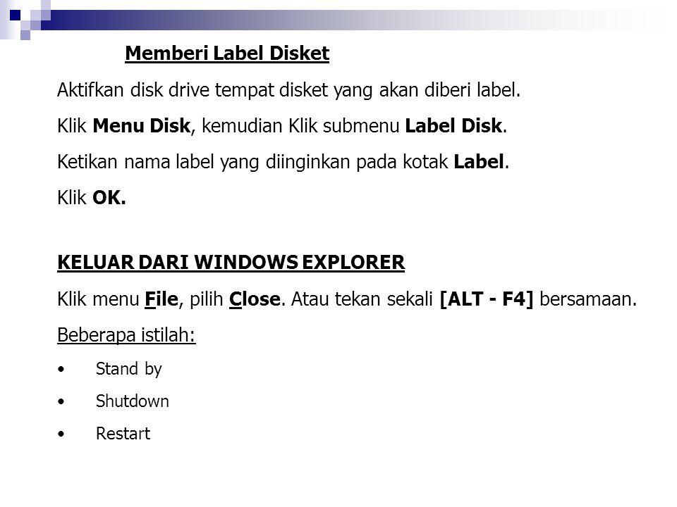 Aktifkan disk drive tempat disket yang akan diberi label.
