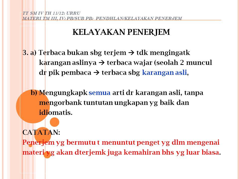 KELAYAKAN PENERJEM 3. a) Terbaca bukan sbg terjem  tdk mengingatk