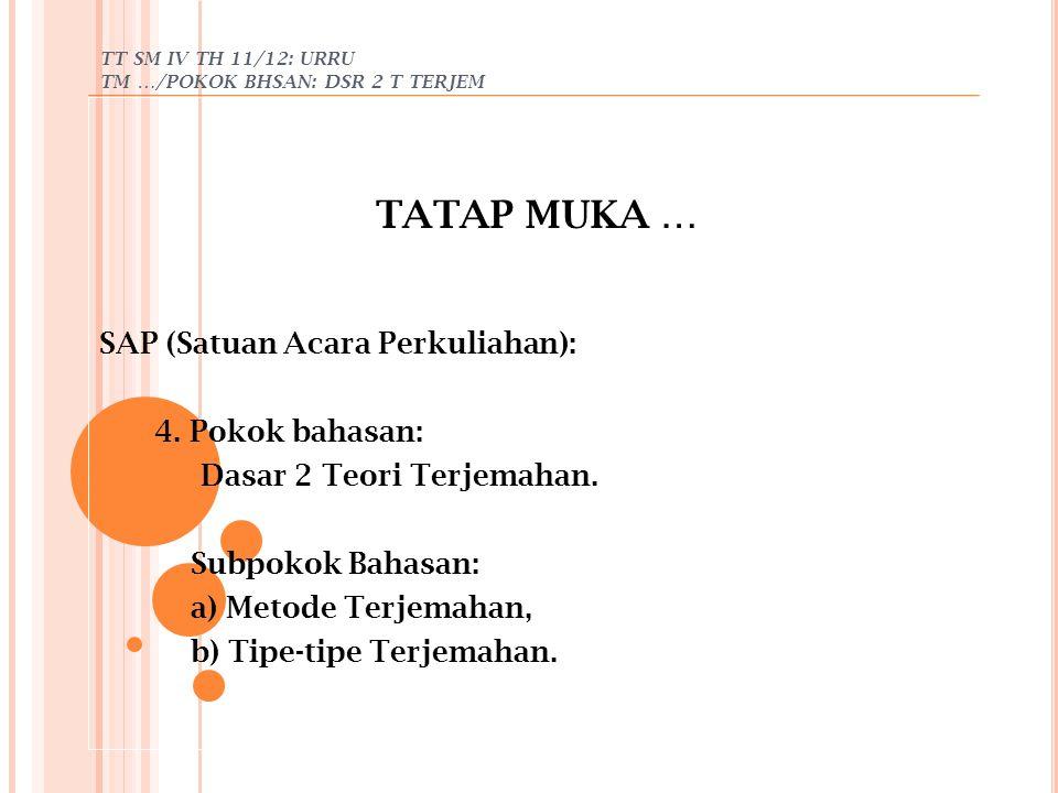 TT SM IV TH 11/12: URRU TM …/POKOK BHSAN: DSR 2 T TERJEM