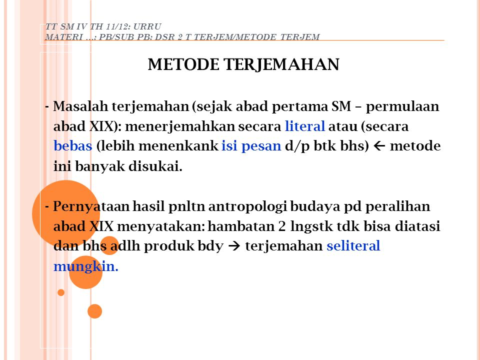 TT SM IV TH 11/12: URRU MATERI …: PB/SUB PB: DSR 2 T TERJEM/METODE TERJEM