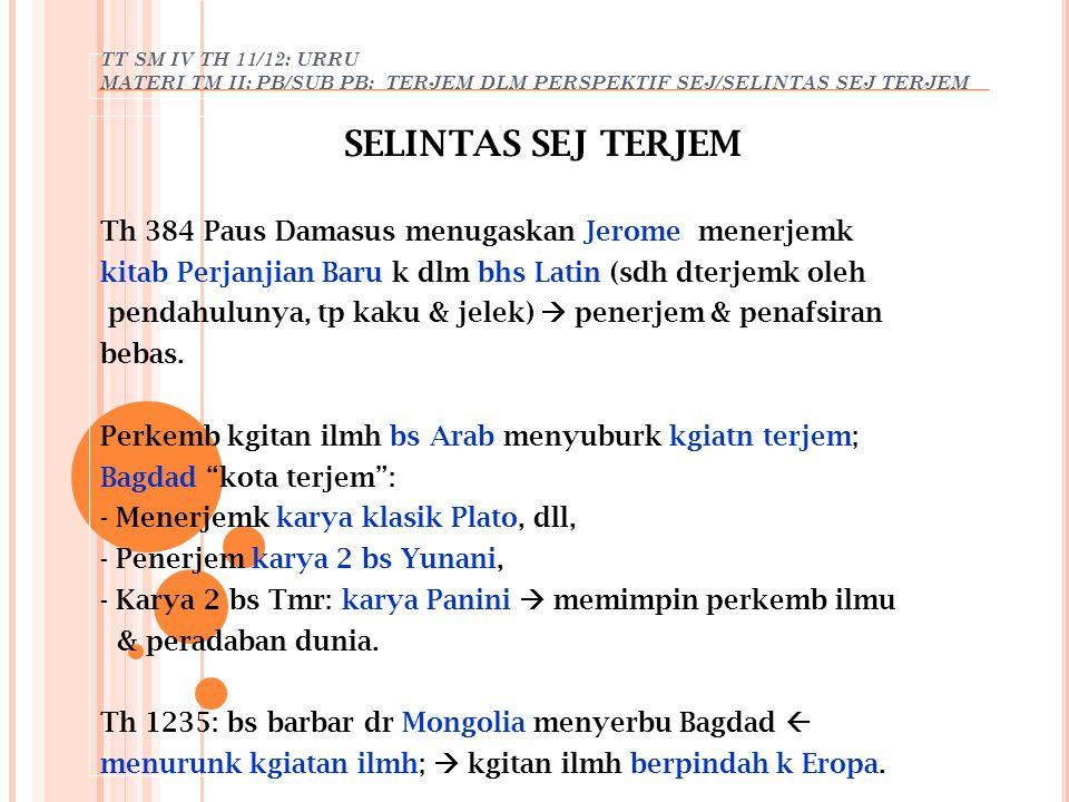 SELINTAS SEJ TERJEM Th 384 Paus Damasus menugaskan Jerome menerjemk