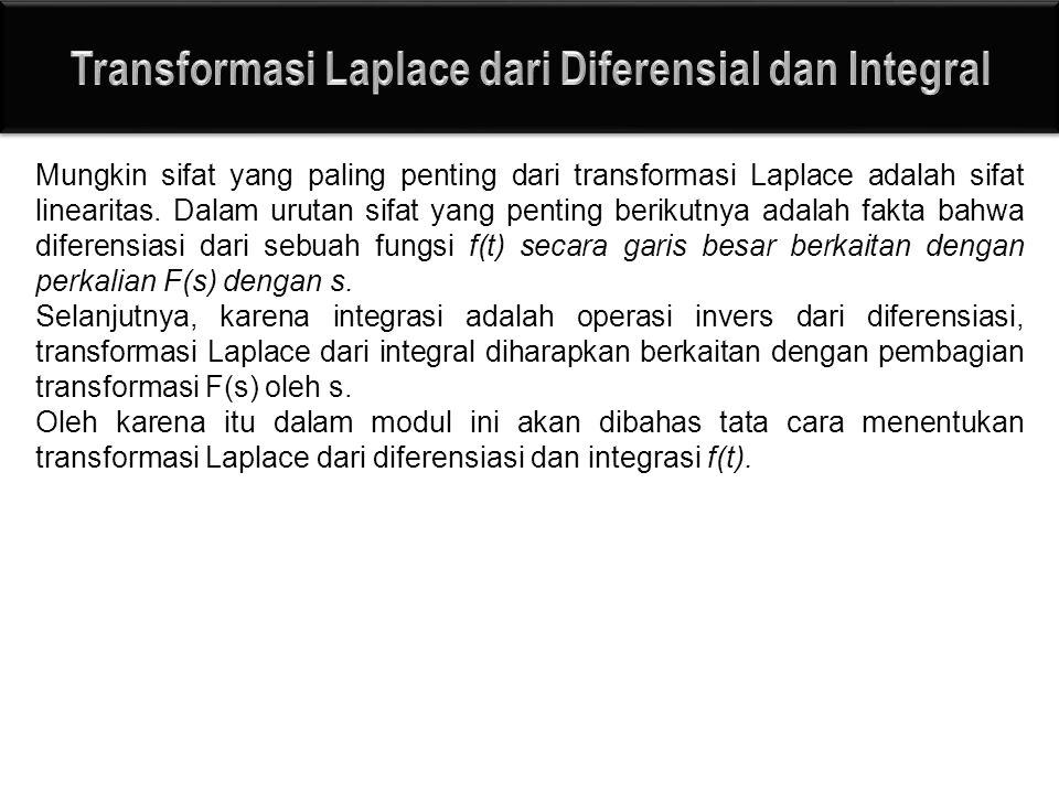 Transformasi Laplace dari Diferensial dan Integral