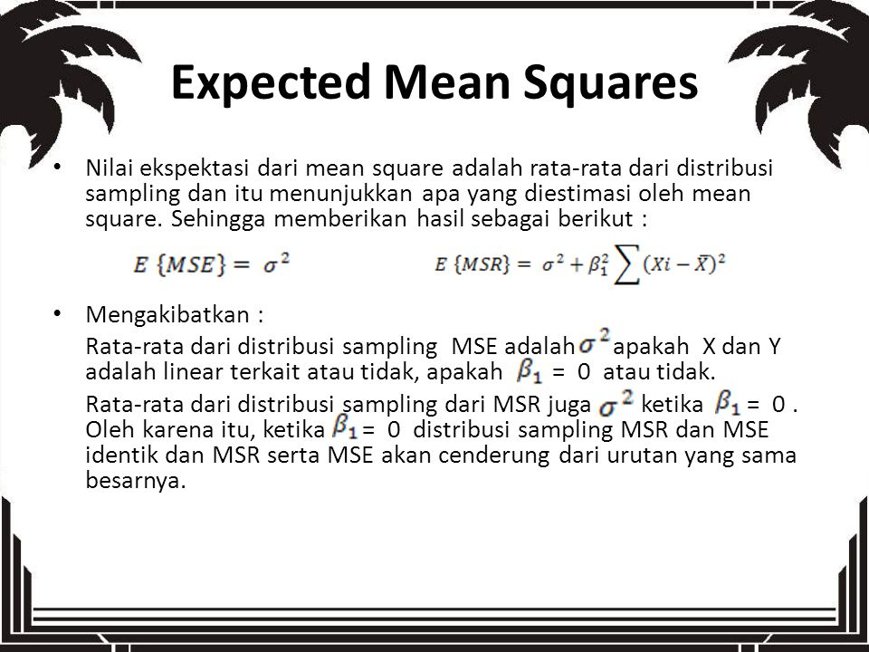 Expected Mean Squares