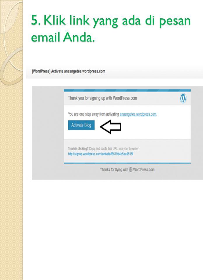 5. Klik link yang ada di pesan email Anda.